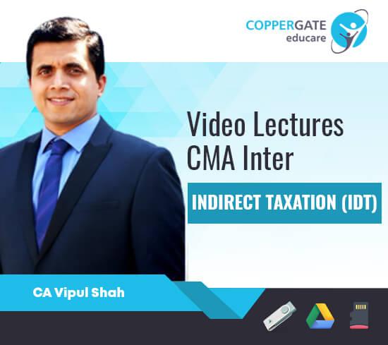 CMA Inter Indirect Tax (GST & Custom) by CMA Vipul Shah [Regular Course]