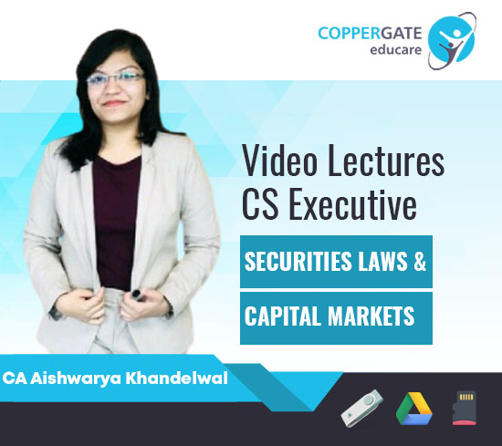 CS Executive Securities Laws & Capital Markets by CA Aishwarya Khandelwal [Full Course]