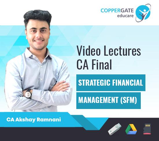 CA Final New Syllabus SFM by CA Akshay Ramnani [Full Course]