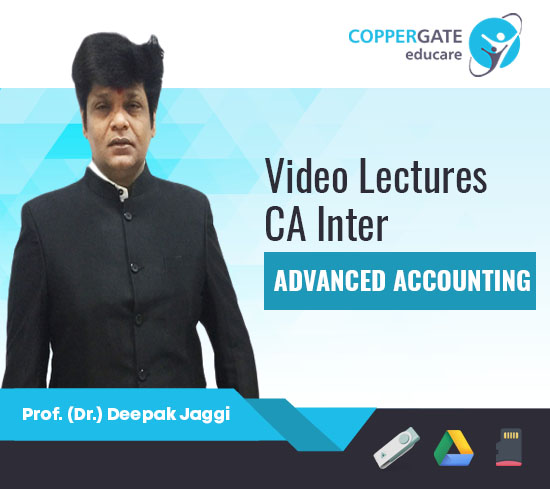 CA Inter Group 2 Advanced Accounting by Prof. (Dr.) Deepak Jaggi [Full Course]