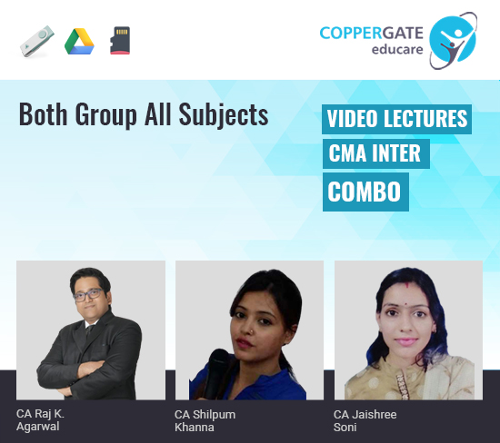 CMA Inter Both Group All Subjects Combo by CA Raj K Agrawal,CA Shilpum Khanna & CA Jaishree Soni