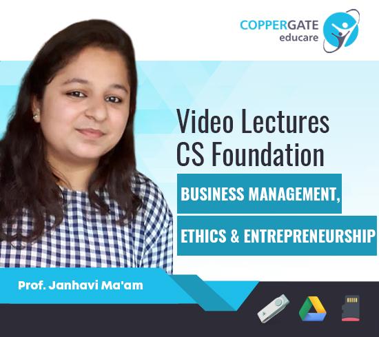 CS Foundation Business Management, Ethics & Entrepreneurship by Prof. Janhavi Ma'am
