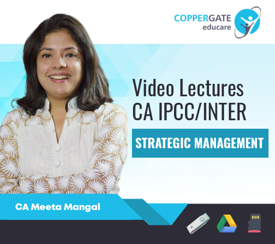 CA Inter/IPCC Strategic Management by CA Meeta Mangal [Full Course/Fast Track]