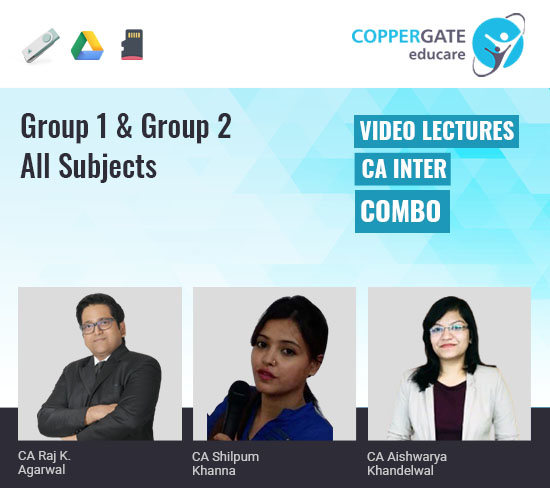 CA Inter Group 1/2 All Subjects Combo by CA Raj K. Agrawal,CA Shilpum Khanna & CA Aishwarya Khandelwal