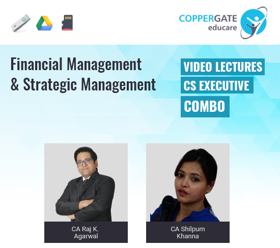 CS Executive Financial Management & Strategic Management by CA Raj K Agrawal & CA Shilpum Khanna