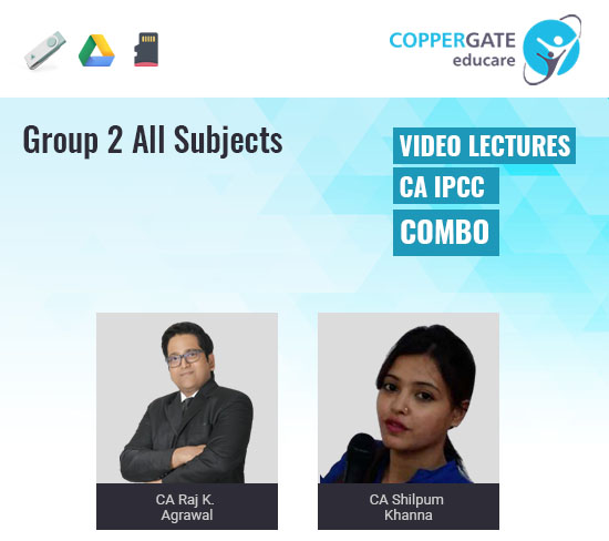 CA IPCC Group 2 All Subjects Combo by CA Raj K. Agrawal & CA Shilpum Khanna