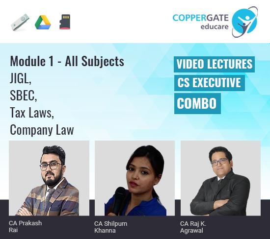CS Executive New Syllabus Module I- All Subjects Combo by CA Prakash Rai,CA Shilpum Khanna & CA Raj K Agrawal