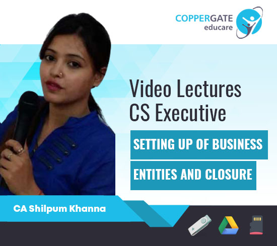 CS Executive Setting up of Business Entities & Closure by CA Shilpum Khanna[Full Course]