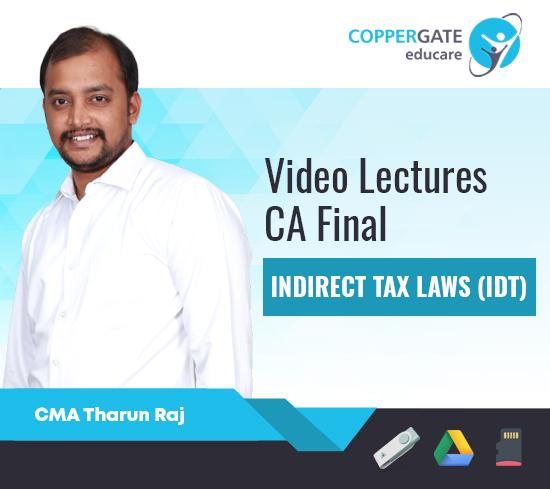CA Final New/Old Indirect Tax Laws (IDT) by CMA Tharun Raj [Regular/Fast Track]