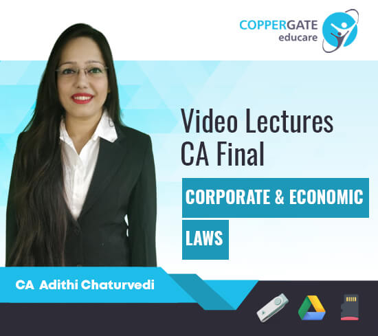 CA Final New Course Corporate & Economic laws by CA Adithi Chaturvedi [Full Course]