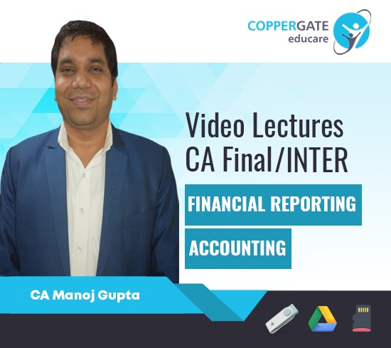 CA Final/Inter/IPCC FR,Accounting,Adv. Accounting by CA Manoj Gupta [Regular/Crash Course] – Offer