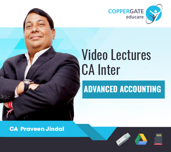 CA Inter Group-2 Advanced Accounting by CA Praveen Jindal [Regular Course]