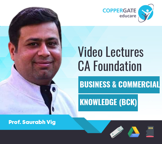CA Foundation Business Commercial Knowledge by Saurabh Vig(MCA) [Full Course]
