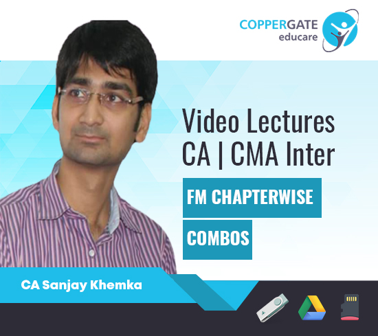 CA/CMA Inter FM Chapterwise Combos by CA Sanjay Khemka [Full Course]