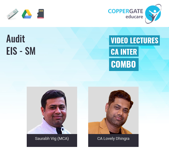 CA Inter Audit + EIS-SM Combo by Saurabh Vig (MCA) & CA Lovely Dhingra [Regular]