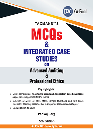 CA Final MCQs with case studies on Advanced Auditing & Professional Ethics by Pankaj Garg