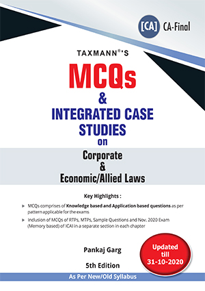 CA Final MCQs and Integrated Case Studies on Corporate & Economic/Allied Laws by Pankaj Garg