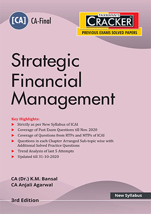 CA Final New Syllabus Strategic Financial Management by K.M. Bansal/Anjali Agrawal [ Cracker-cum-Compiler]