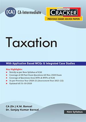 CA Inter Taxation with Application Based MCQs & Integrated Case Studies by CA(Dr.) K.M.Bansal, Dr. Sanjay Kumar Bansal [ Cracker-cum-Compiler]